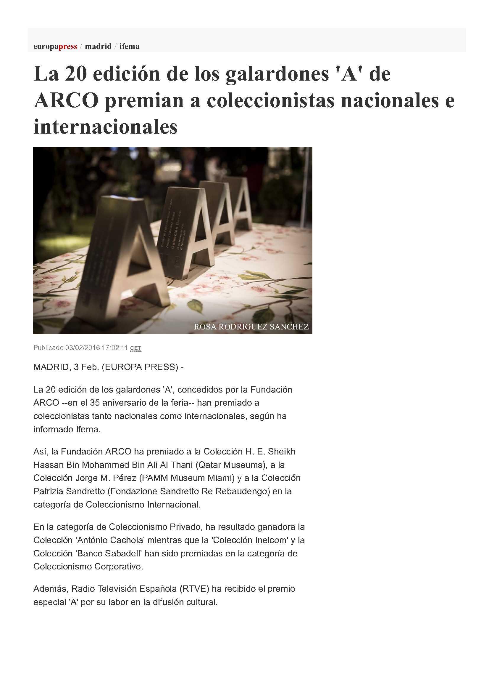 Europa Press - ARCO Awards A http://www.europapress.es/madrid/ifema-00444/noticia-20-edicion-galardones-arco-premian-coleccionistas-nacionales-internacionales-20160203170211.html